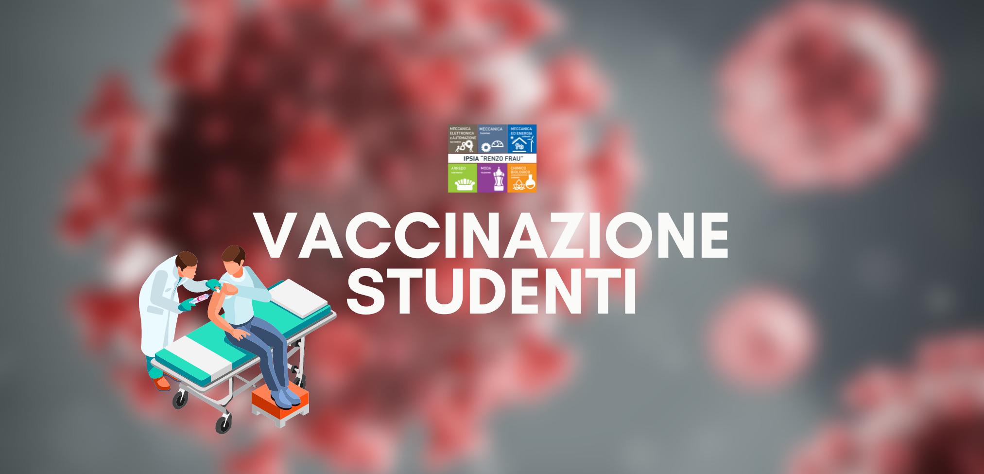 Il vaccino è fondamentale per te e per le persone che ami – Campagna vaccinazione studenti